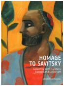 Homage to Savitsky. Collecting 20th-Century Russian and Uzbek Art